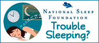 National Sleep Foundation - Trouble Sleeping?